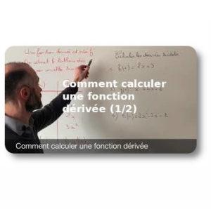 Comment calculer une fonction dérivée (1/2)