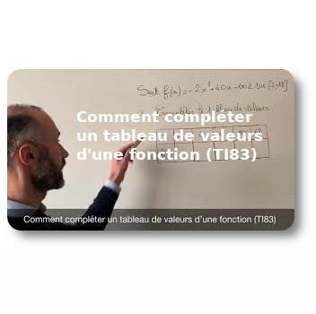 Comment compléter un tableau de valeurs d'une fonction (TI83)