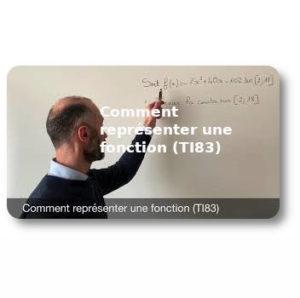 Comment représenter une fonction (TI83)
