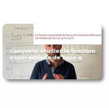 Comment étudier la fonction exponentielle de base q