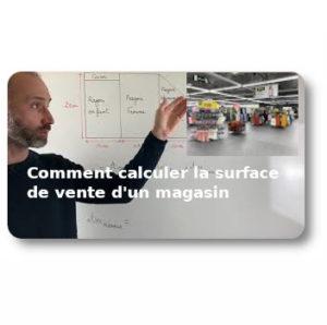 Comment calculer la surface de vente d'un magasin