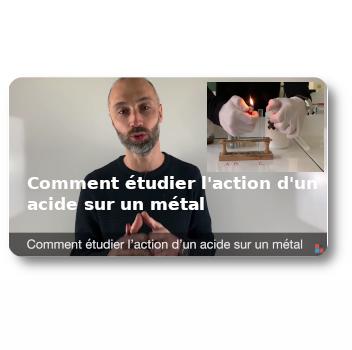 Comment étudier l'action d'un acide sur un métal